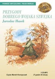 Przygody dobrego wojaka Szwejka opowiadanie, książka czytana, fascynujące opowiadanie dla wszystkich: dzieci, młodzieży i dorosłych  - wydanie elektroniczne, audiobook, mp3, książka audio