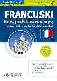 Język Francuski - Audio Kurs Francuski Kurs podstawowy mp3  - wydawca: EDGARD - przeznaczony jest dla osób początkujących, zaczynających naukę oraz tych, którzy chcieliby szybko przypomnieć sobie podstawy języka włoskiego i przygotować się do podróży - wydanie elektroniczne, AudioBook, Książka Audio, mp3