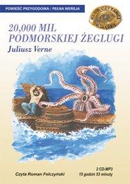 20 000 mil podmorskiej żeglugi, Juliusz Verne, opowiadanie dla dzieci i młodzieży - 20000 mil podmorskiej żeglugi (1869-70), powieść Julesa Verne-a, której głównym bohaterem jest tajemniczy kapitan Nemo, królujący na łodzi podwodnej Nautilus. Punktem wyjścia akcji są wszczęte przez naukowców poszukiwania morskiego potwora, w których uczestniczą młody profesor z paryskiego Muzeum Historii Naturalnej Pierre Arnnaux, jego wierny sługa Conseil i kanadyjski harpunnik Ned Land - wydanie elektroniczne, audiobook, mp3, książka audio